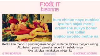 BIGBANG - FXXK IT [MV & EASY LYRIC ROM+INDO]