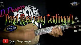 Gambar cover No exit Band [D'Paspor ]- Pergi (Rasa yang Tertinggal) Cover Kentrung By Team Sega Anget