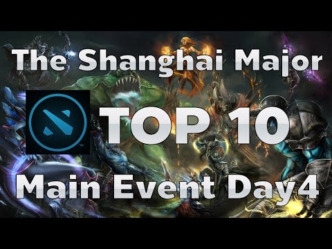 [Top 10] The Shanghai Major Main Event Day 4 - DotA2 Rage Quit