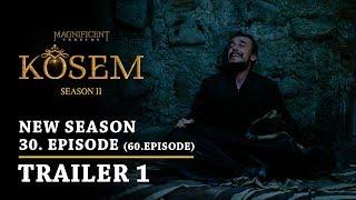 """Magnificent Century Kosem"" New Season - Episode 30 (60.Episode) | Trailer 1 - English Subtitles"