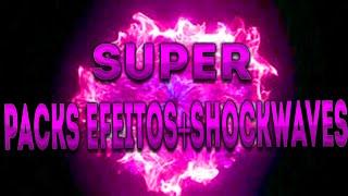 Super Pack Efeitos+Shockwaves PARA INTRO