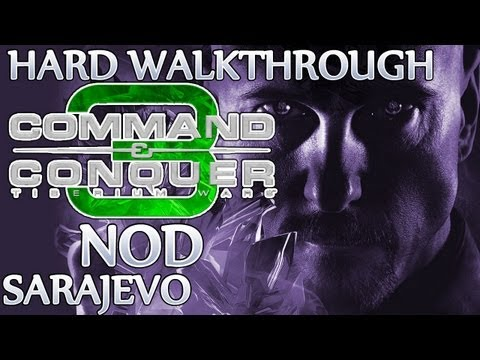 Ⓦ Command and Conquer 3: Tiberium Wars Walkthrough - Nod Mission 9 ▪ Sarajevo [Hard/Patch 1.09]