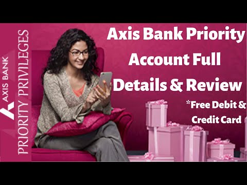 Axis Bank Priority Account & Priority Platinum Debit Card Unboxing Benefits Features Review