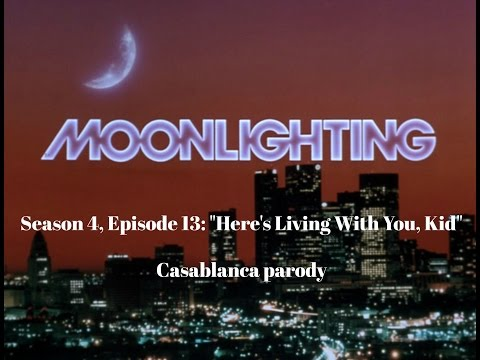 Moonlighting   Casablanca parody