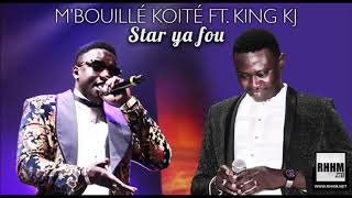 vuclip M'BOUILLÉ KOITÉ Ft. KING KJ - STAR YA FOU (2017)