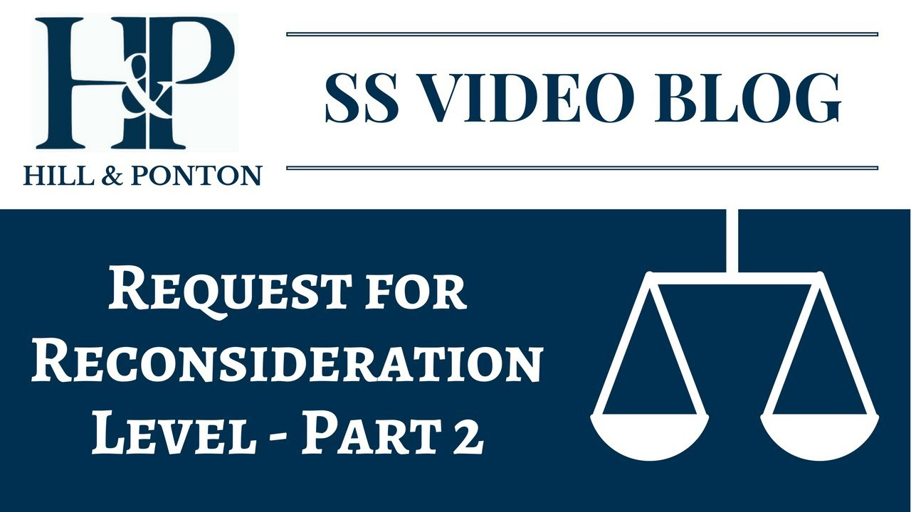Video Blog - Request for Reconsideration - Part 2 - Hill
