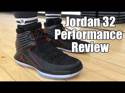 Air Jordan 32 (XXXII) Performance Review