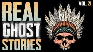 Native American Spirit & Haunted Cemetery | 10 True Scary Paranormal Ghost Horror Stories (Vol. 21)