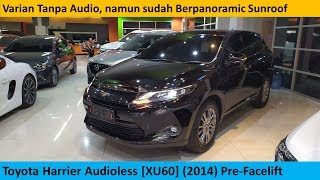 Toyota Harrier Audioless [XU60] (2014) review - Indonesia