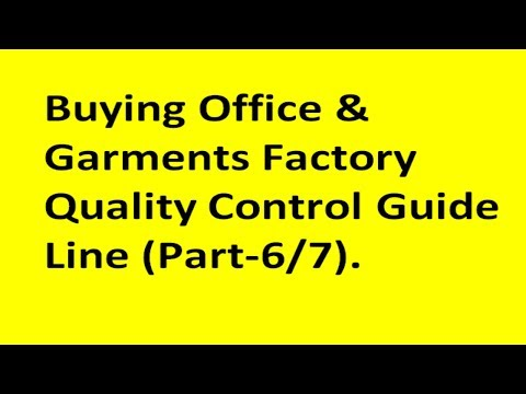 Buying Office and Garments factory Quality Control Guide Line part-6
