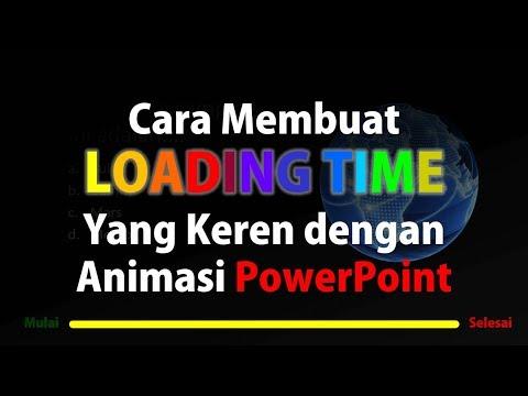 Cara Membuat Loading Time dengan PowerPoint