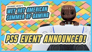 PS5 DIGITAL EVENT ANNOUNCED! | Wet Hot American Summer of Gaming