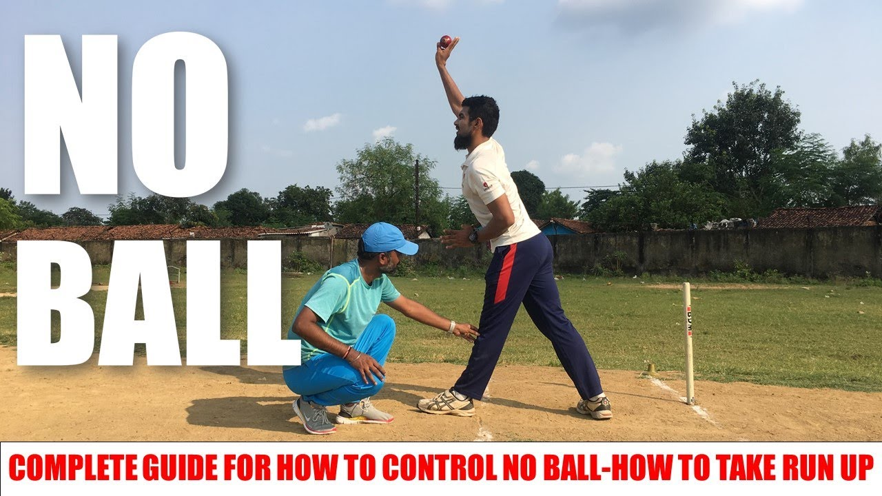 NO BALL PROBLEM IN BOWLING | COMPLETE GUIDE FOR HOW TO CONTROL NO BALL  HOW TO TAKE RUN UP | HINDI