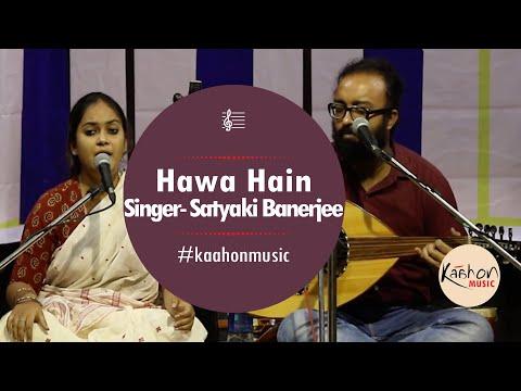 #KaahonMusic- Concert for Bhangar   Hawa Hain   Satyaki