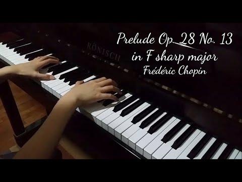 Prelude Op. 28 No. 13 In F Sharp Major (Chopin)
