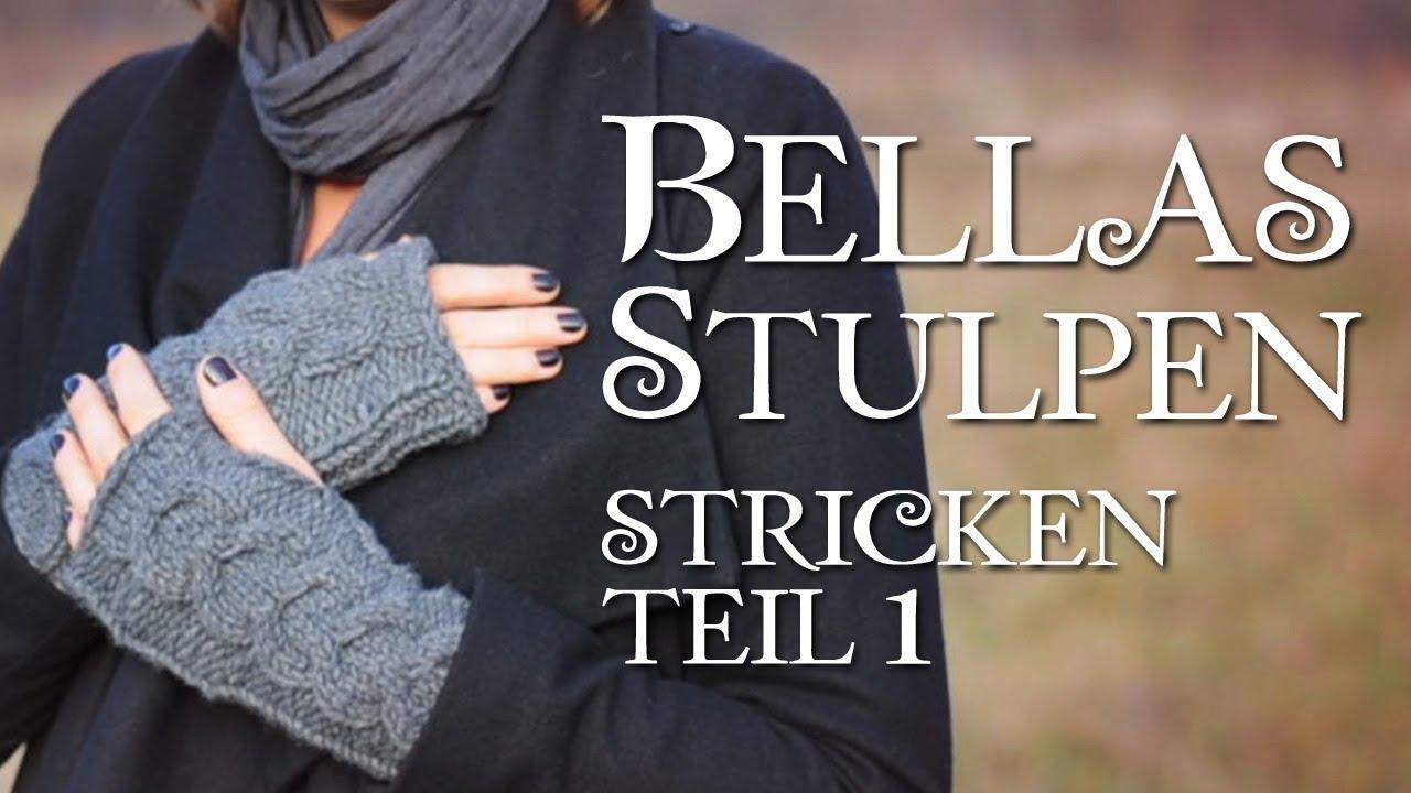 Twilight Bella\'s Handschuhe stricken Teil 1 - YouTube