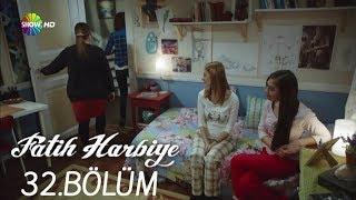 Fatih Harbiye 32. Bölüm (HD)