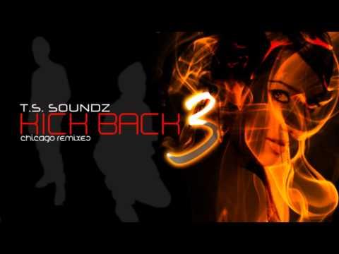 Kick Back 3 - Tum Kya Jano [T.S. Soundz]