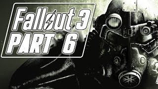 Fallout 3 (Modded) - Let's Play (Bad Girl Edition) - Part 6 -