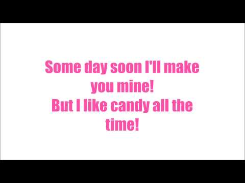 I Want Candy! Lyric Video