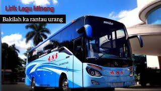 Bus ANS Mengejar Robusta - Full lirik lagu Bakilah ka Rantau Urang