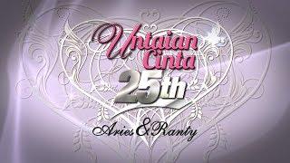 Untaian Cinta 25th Aries & Ranty
