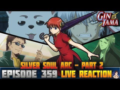 Gintama: Silver Soul Arc (Episode 359) LIVE REACTION 銀魂 -
