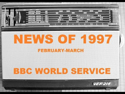 News of 1997 on Radio - BBC WORLD SERVICE RADIO 1997 [audio]