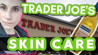 NEW SKIN CARE AT TRADER JOE S HAIR CARE TOO DR DRAY