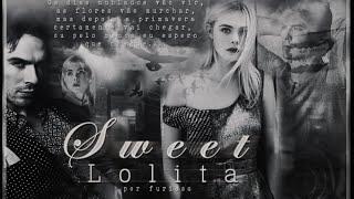 ►Lolita || Fanfic Trailer Oficial