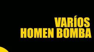 HIT 2016 - VARIOS HOMENS BOMBA, BOMBA!  LANÇAMENTO.