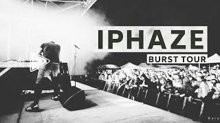 IPHAZE / BURST TOUR