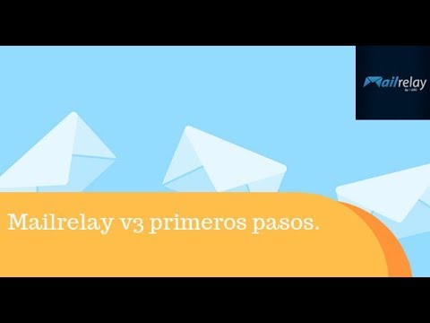 Mailrelay tutorial 2019 - Mailrelay v3 primeros pasos