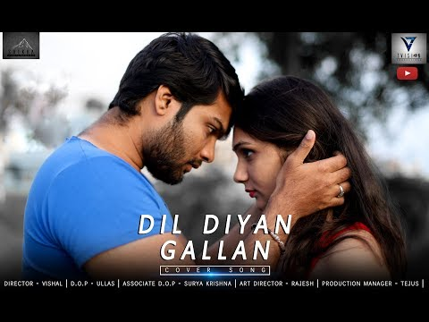 hindi video song dil diyan gallan | video cover | salman khan | romantic song | 2018