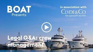 Legal Q&A: superyacht crew management