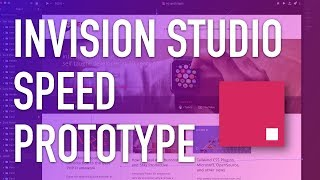 Speed Prototyping with Invision Studio