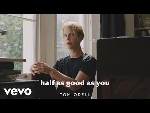 Tom Odell - Half As Good As You  ft Alice Merton
