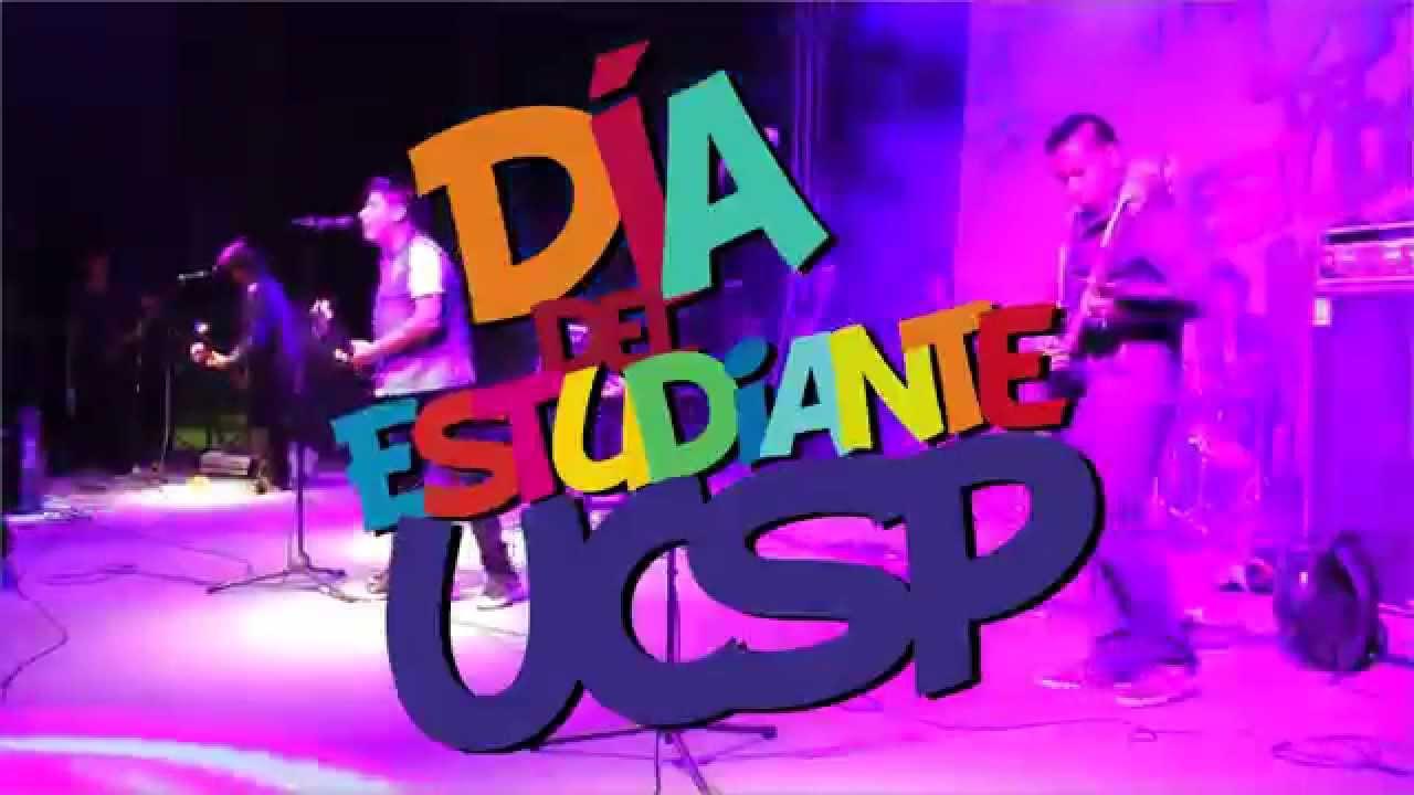 Feliz Día Del Estudiante Ucsp 2015 Youtube