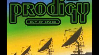 the Prodigy - out of space (HQ)