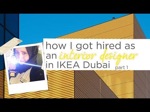 How I Got A Job As An Interior Designer In IKEA Dubai | Part 1