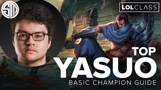 Yasuo Top basic champion guide with TSM Dyrus - Season 5 | League of Legends