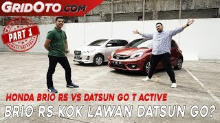 Honda Brio RS VS Datsun GO T Active I Komparasi I GridOto I Part 1