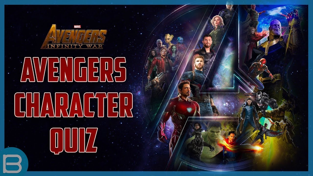 Which Avengers: Infinity War Character Are You?