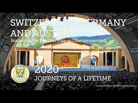 Switzerland, Germany and Austria, featuring the Passion Play in Oberammergau