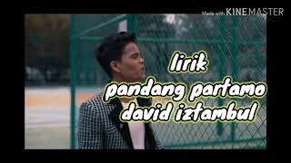 Download Mp3 Pandang Partamo David Iztambul Lirik