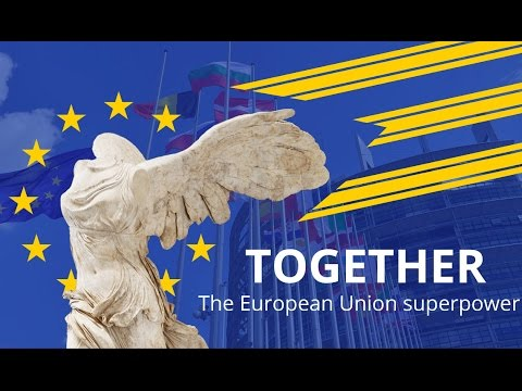 European Union promotion clip — Together we are unstoppable