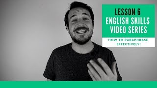 Lesson 6: Improve Your English Fluency Using The Paraphrasing Technique