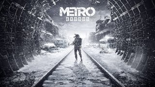 METRO EXODUS GAMEPLAY [2018]