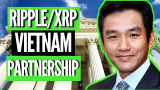XRP *HUGE NEWS* THE BIGGEST COMPANY IN VIETNAM PARTNERED WITH RIPPLE