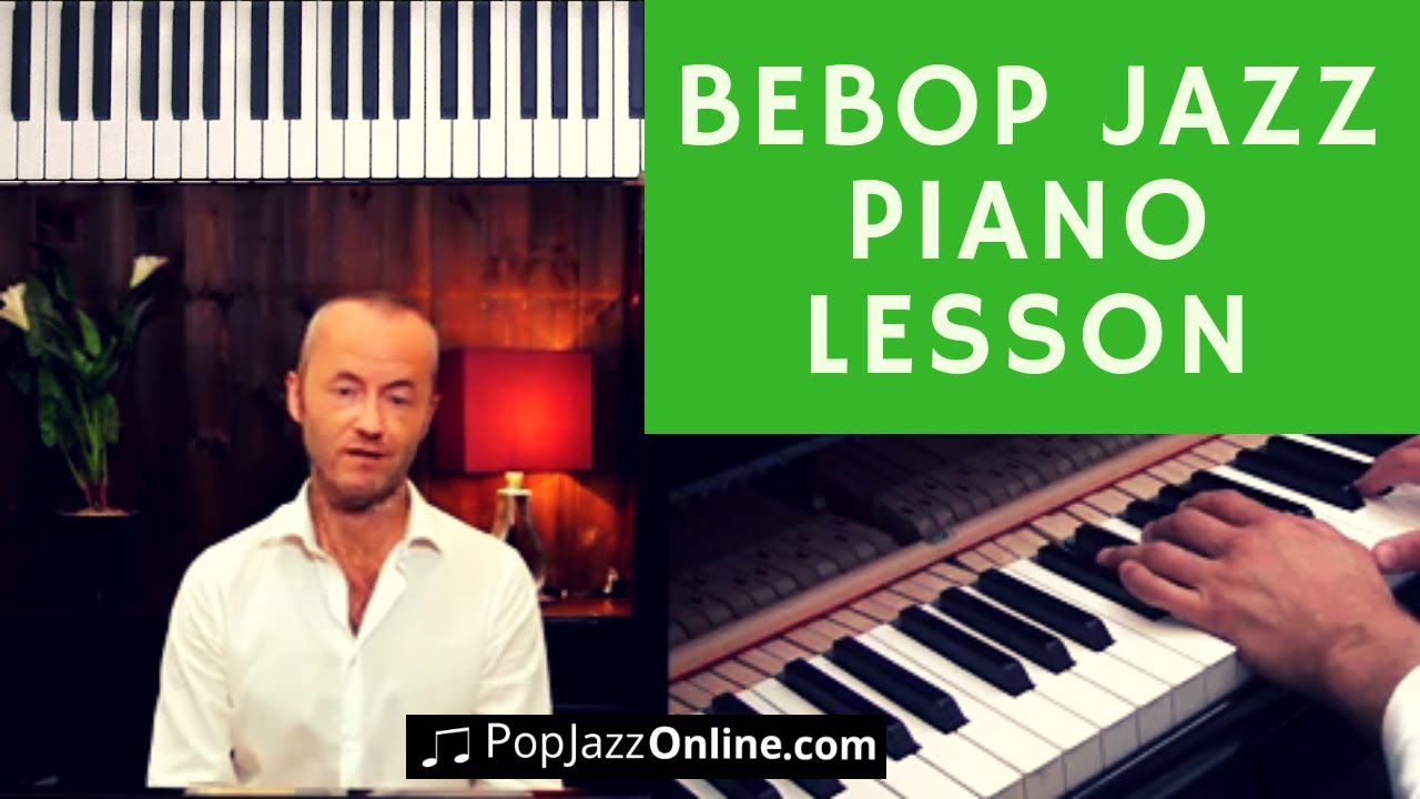 How to Play BeBop Jazz Piano in 10 Steps